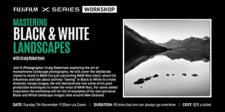 FUJIFILM Masterclass | Mastering Black and White Landscapes tickets