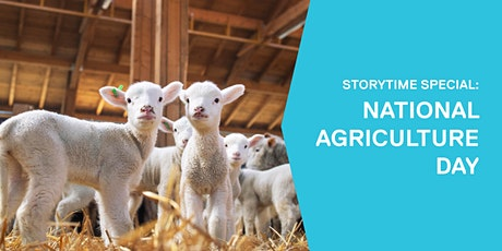 Storytime Special: National Agriculture Day tickets