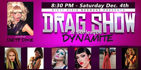 Dirty Dixie's Drag & Burlesque Show LIVE - Manchester, NH tickets