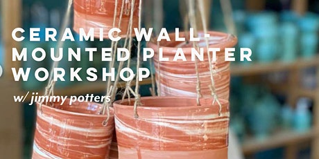 Ceramic Wall-Mounted Planter Workshop with Jimmy Potters tickets
