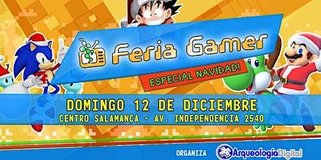 Feria Gamer! / Evento Video Juegos! Especial Navidad!!! entradas