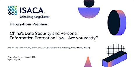 ISACA China HK Chapter - Happy-Hour Webinar on Thursday, 4 November 2021 tickets