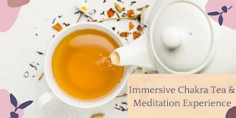Immersive Chakra Tea & Meditation Experience tickets