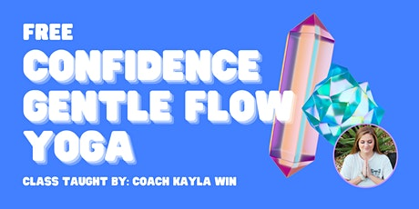 Free Confidence Gentle Flow Yoga entradas