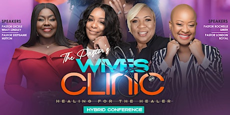 The Pastor's Wives Clinic Conference- Virtual and In Person Gathering tickets
