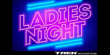 LADIES NIGHT - Flat Repair tickets