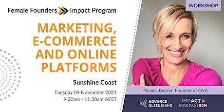 Female Founders Sunshine Coast - Marketing, e-Commerce & Online Platforms tickets