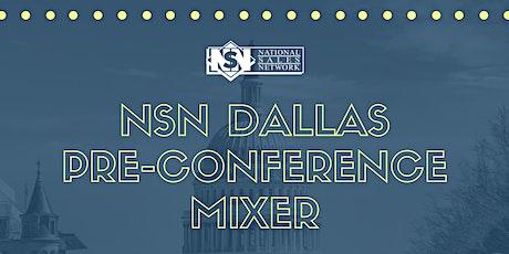 NSN Dallas Pre-Conference Mixer tickets