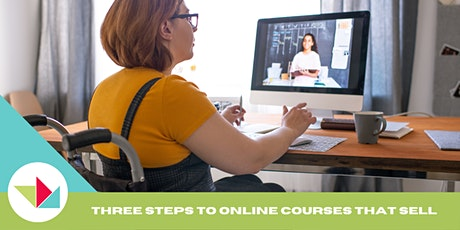 WEW 2021 Workshop: Three Steps to Building Online Courses That Sell tickets