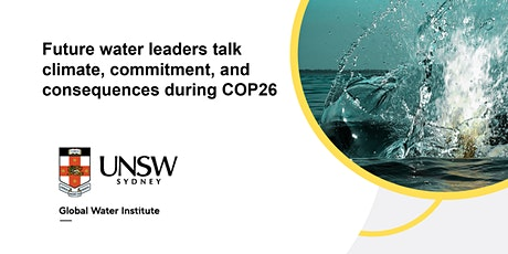 Future water leaders talk climate, commitment, and consequences during COP2 tickets