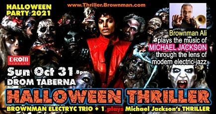 HALLOWEEN THRILLER (Toronto) - Brownman Electryc Trio + 1 plays MJ as elect tickets