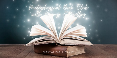 Metaphysical Book Club with Marya OMalley tickets