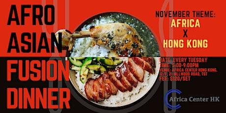 Afro Asian Fusion Dinner (Africa x Hong Kong) tickets