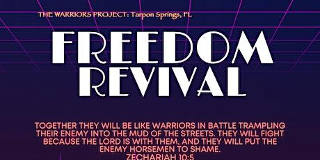 Revival Activation School for Freedom Revival, Tarpon Springs, FL tickets