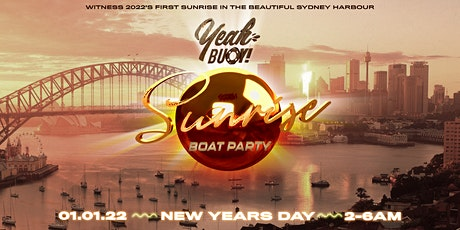 Yeah Buoy - New Year First Sunrise - Boat Party tickets