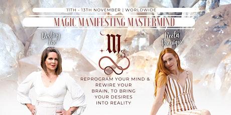 3 day Magic Manifesting Mastermind tickets