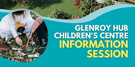 Glenroy Hub Children's Centre - family information session tickets