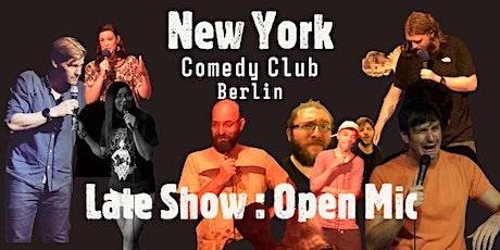 New York Comedy Club - Berlin, LATE NIGHT : OPEN MIC tickets