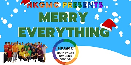 HKGMC Presents - Merry Everything tickets
