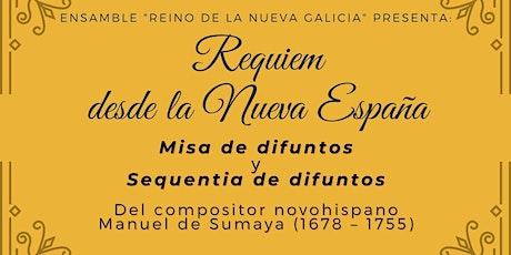 Requiem desde la Nueva España boletos
