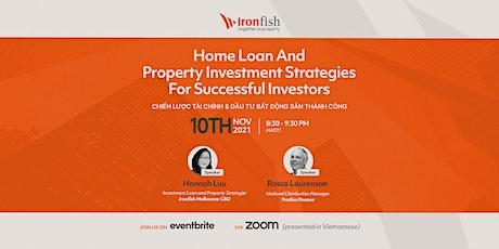 Vietnamese Webinar: Home Loan & Property Investment Strategies tickets