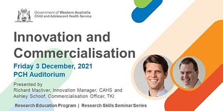 Innovation and Commercialisation - 3 Dec tickets
