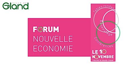 Forum Nouvelle Economie à Gland - rencontre annuelle, ENTREE LIBRE billets