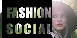 San Francisco Fashion Networking Mixer- General...