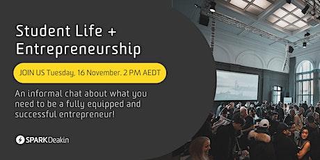 Student Life +  Entrepreneurship with SPARK Deakin tickets