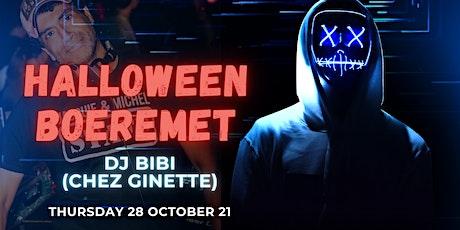 Boeremet 28/10/21 •Guest DJ BIBI tickets