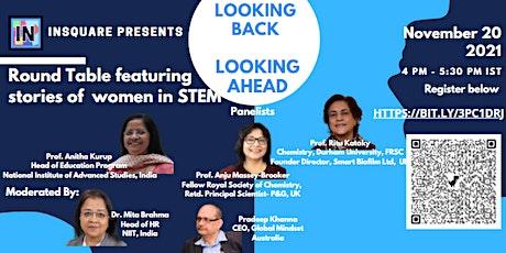 LOOKING BACK, LOOKING AHEAD - Women in STEM tickets