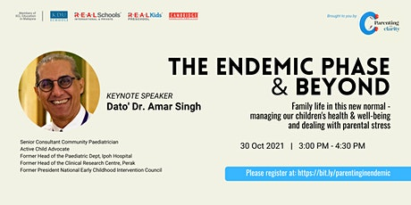 The Endemic Phase & Beyond: Family life in this new normal tickets