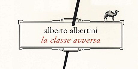 """Presentazione del libro """"La classe avversa"""" biglietti"""