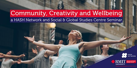 Community, Creativity and Wellbeing tickets