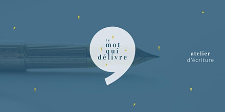 """Atelier d'écriture  : """"Tu es de ma famille"""" billets"""