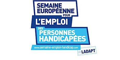 Invitation : Semaine Européenne pour l'Emploides Personnes Handicapées billets