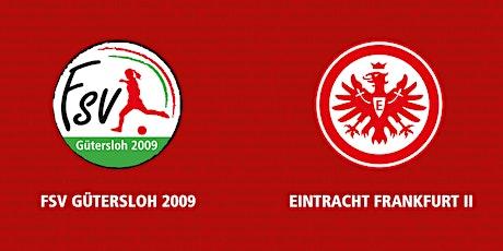 9. Spieltag 2.FBL: FSV Gütersloh - Eintracht Frankfurt II Tickets