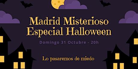 MADRID MISTERIOSO ESPECIAL HALLOWEEN! Leyendas, fantasmas y casas encantada entradas