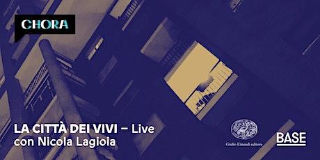 La città dei vivi _ LIVE a Milano biglietti
