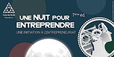 Une Nuit Pour Entreprendre 2021 billets