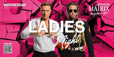 """Matrix Club Berlin """"Ladies Night"""" 03.11.2021 tickets"""