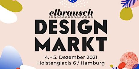 Elbrausch - Designmarkt Tickets