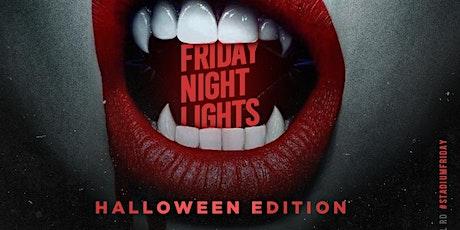 FRIDAY NIGHT LIGHTS at STADIUM Halloween Weekend Edition tickets