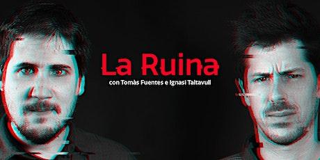 La Ruina (8 de noviembre) entradas