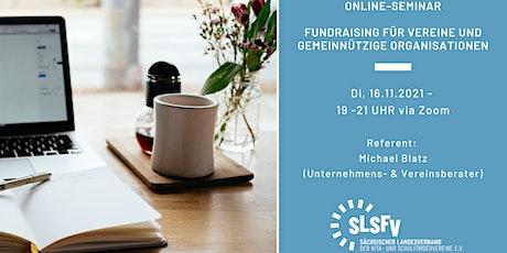 Online-Seminar: Fundraising für Vereine und gemeinnützige Organisationen Tickets