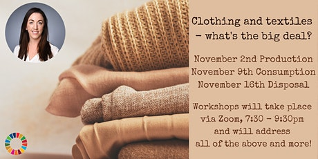 Clothing and textiles - what's the big deal? tickets