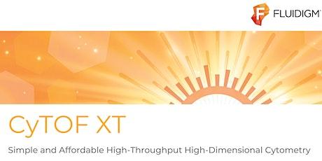 CyTOF XT Launch by Fluidigm Tickets