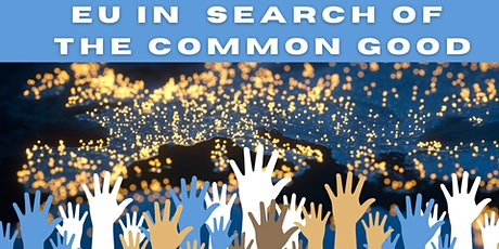 Conference: EU in search of the Common Good billets