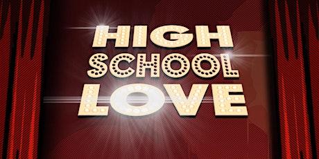 HIGH SCHOOL LOVE - 2000er, 90er... der Soundtrack deiner Jugend! Tickets