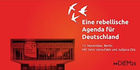 Eine rebellische Agenda für Deutschland | Mit Yanis Varoufakis Tickets